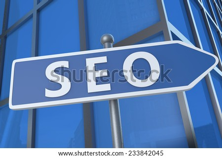 SEO - Search Engine Optimization - illustration with street sign in front of office building.