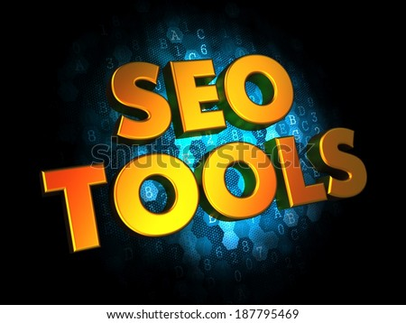 Seo Tools Concept - Golden Color Text on Dark Blue Digital Background.