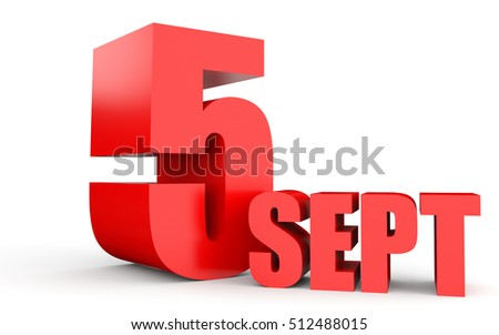 September 5. Text on white background. 3d illustration.