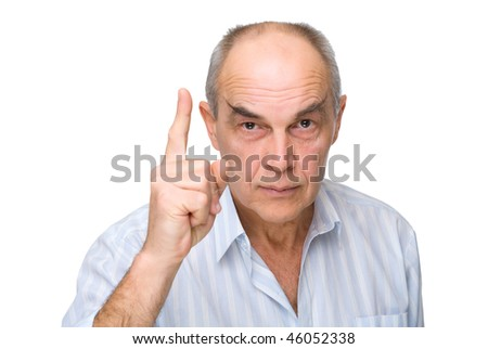 serious mature man pointed his finger up isolated on white - stock photo