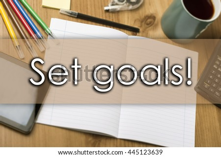 Set goals! - business concept with text - horizontal image