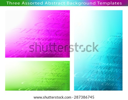 Set of 3 Abstract Gradient Multicolor Background templates with Lot of Changes concept. Ideal for all communication arts - stock photo