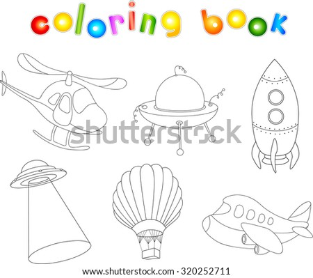 Set of cartoon air transport: balloon, aircraft, helicopter, rocket, flying saucer and ufo. Coloring book for kids - stock photo