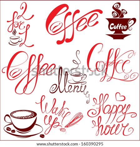 Set of coffee cups icons, stylized sketch symbols and hand drawn calligraphic text: coffee, menu, wake up, happy hour.Elements for cafe or restaurant design. Raster version - stock photo