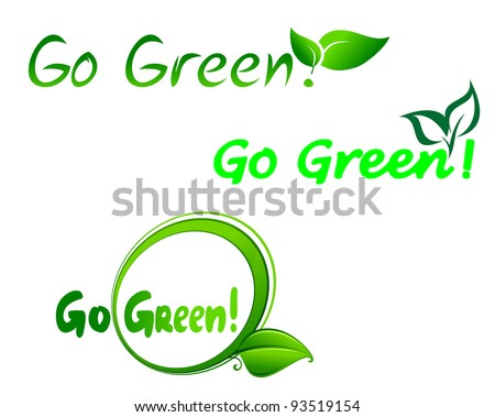 Set of go green symbols for ecology design, such a logo. Vector version also available in gallery - stock photo