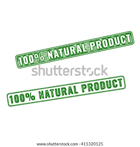 Set of green realistic 100 percent Natural Product grunge rubber stamp isolated on white background.
