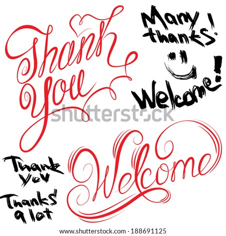 Set of handwritten text Thank You and Welcome in calligraphic  and grunge styles isolated on white background. Raster version - stock photo