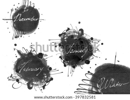 Set of names of winter month (december, january, february), drawn by hand with liquid ink dye, in freehand style. Large raster illustration, grainy, with blobs and brush smears, isolated on white. - stock photo