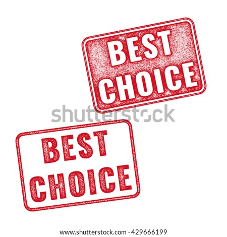 Set of realistic textured Best Choice grunge rubber stamps isolated on white background. Best Choice stamp