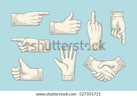 Set of vintage drawing of hand signs with pointing finger, thumbs up, stop, handshake in engraving retro style. Old drawn pointing hand sign, information sign and navigation. Illustration