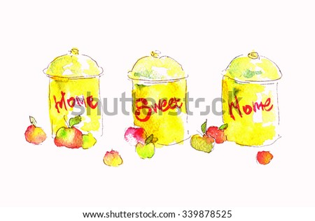 Seth watercolor cans nadpistyu home sweet home. Watercolor illustration for your design. watercolor apples and cans - stock photo
