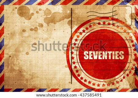 seventies, red grunge stamp on an airmail background - stock photo