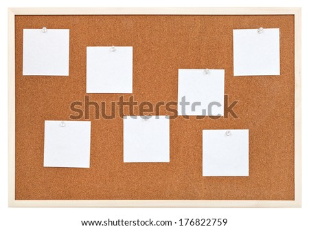 several sheets of paper on bulletin cork board isolated on white background
