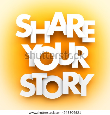 Share your story - stock photo