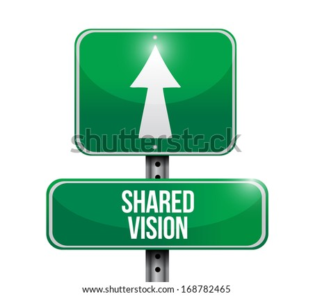 shared vision road sign illustration design over a white background - stock photo
