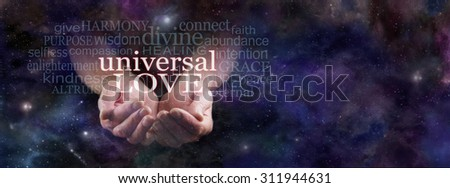 Sharing Universal Love  -  Man's cupped hands emerging from dark blue deep space background surrounded by a Universal Love word cloud with copy space on right hand side - stock photo