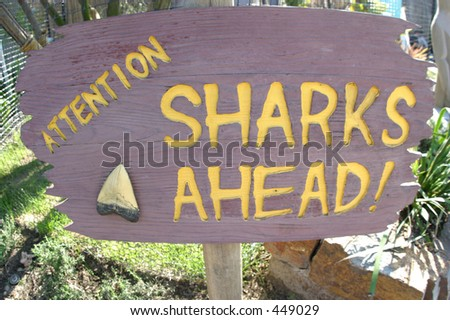 Sharks Ahead sign - stock photo