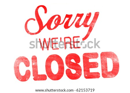 "shield ""sorry we're closed"" isolated on white"