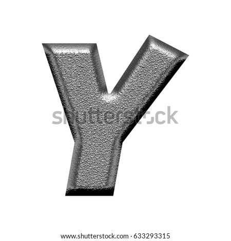 Shiny metal chiseled textured uppercase or capital letter Y illustration with a rough chrome metallic texture in a basic bold thick & heavy font isolated on a white background with clipping path.
