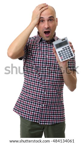 Shocked Man Holding a Calculator. Isolated on white background