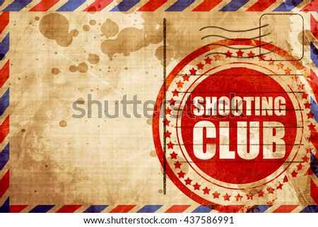 shooting club, red grunge stamp on an airmail background - stock photo