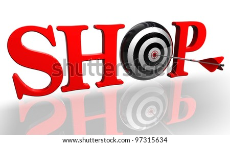 shop red word with concept target and arrow on white background clipping path included