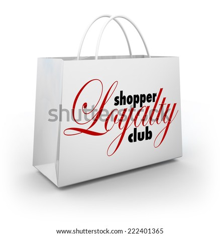 Shopper Loyalty Club words on a store shopping bag as a promotional rewards program for customers and consumers - stock photo