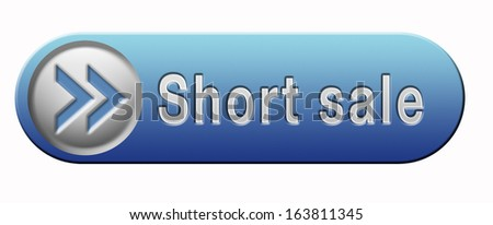 short sale button or icon reduced prices sales banner - stock photo