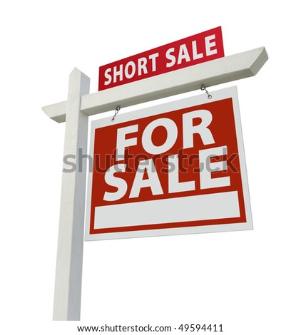 Short Sale Real Estate Sign Isolated on White - Right Facing. - stock photo