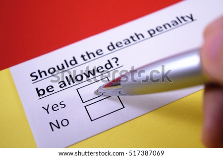 yes to death penalty in the Whats your opinion on the death penalty  the death penalty should be used more often yes the innocent guy or girl gets topped some time but it is very.