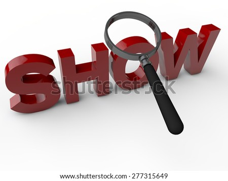 Show - 3D Text over white Background - stock photo