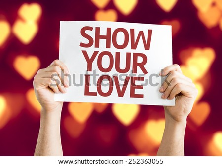 Show Your Love card with heart bokeh background - stock photo