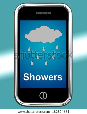 Showers On Phone Meaning Rain Rainy Weather