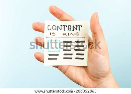Showing content is king message - stock photo