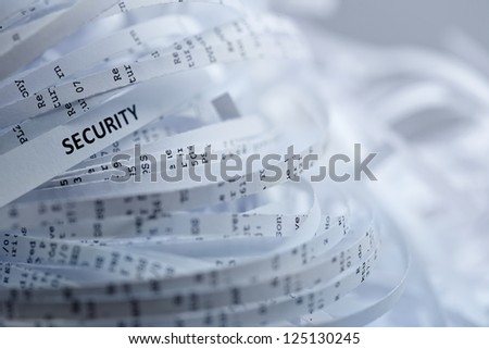 Shredded paper series - security.