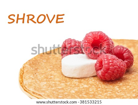 Shrovetide, Maslenitsa, fishnet pancakes, flapjack,slapjack, with raspberry isolated on the white - stock photo
