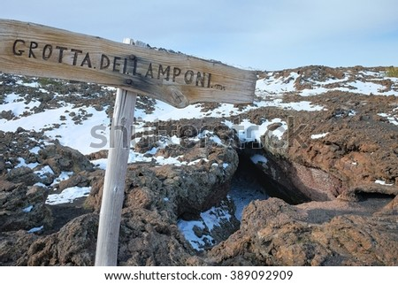 sign and Cave of Raspberries in Etna National Park, Sicily - stock photo