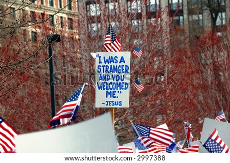 Sign at Boston Immigration rally: I was a stranger and you welcomed me (Matthew 25:35)