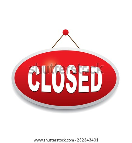 Sign board - closed - stock photo