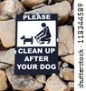 sign / board saying you must clean up after your dog - stock photo