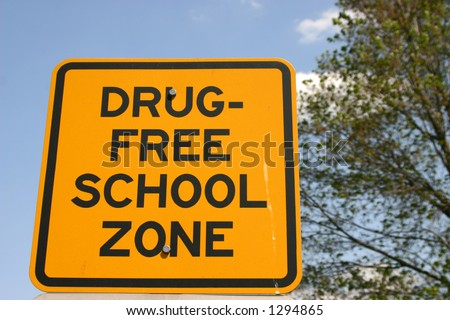 Sign Drug Free School Zone