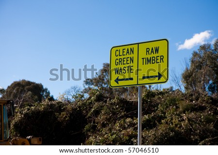 Sign for green waste and raw timber recycling