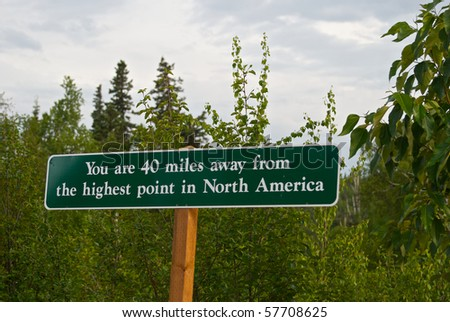 Sign for Mount Denali (also called Mount McKinley) in Alaska.  Good travel or outdoor adventure image. - stock photo