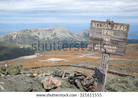 Sign for Nelson Crag hiking trail at Mt Washington Summit.