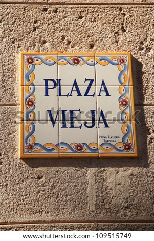 Sign for Plaza Vieja - The Old Square, Havana Cuba