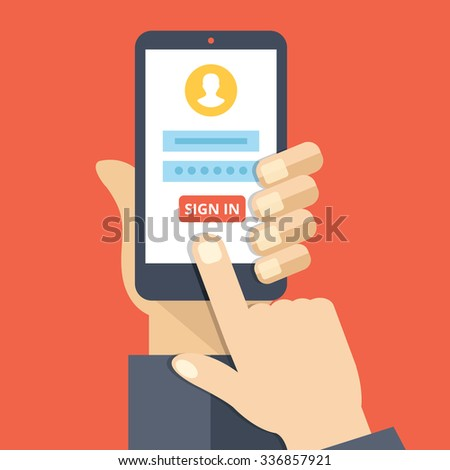 Sign in page on smartphone screen. Hand hold smartphone, finger touch sign in button. Mobile account. Modern concept for web banners, web sites, infographics. Creative flat design flat illustration - stock photo
