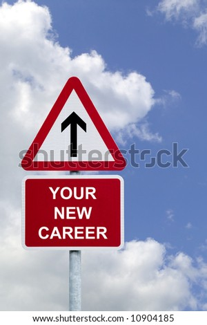 Sign in the sky for 'Your New Career' , concept image for employment related themes. - stock photo