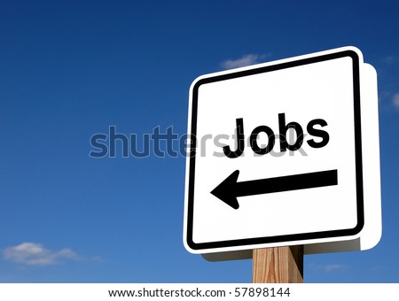 Sign indicating that jobs are this way - stock photo