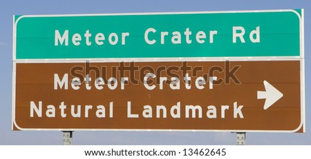 Sign: Meteor Crater - stock photo