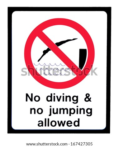 Sign.  No diving and no jumping allowed.  Red, white and black. - stock photo